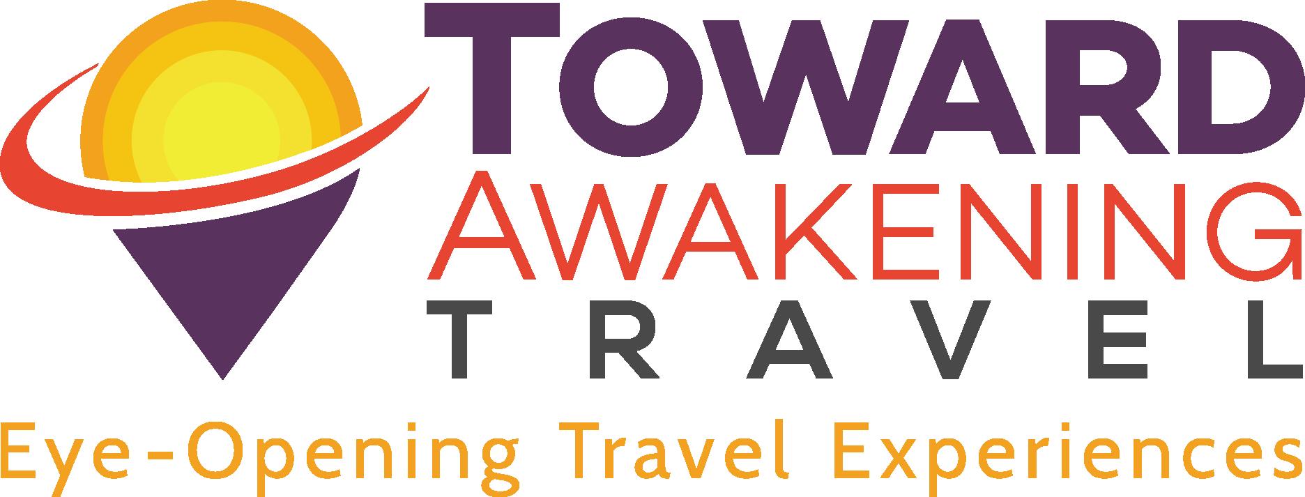 Toward Awakening Travel